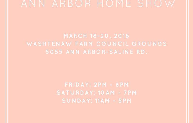 Join Team EverDry at the 26th Annual Ann Arbor Home, Garden & Lifestyle Show